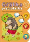 Gratka pięciolatka 1 Zeszyt z quizem dla maluchów w sklepie internetowym Booknet.net.pl