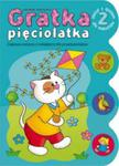 Gratka pięciolatka 2 Zeszyt z quizem dla maluchów w sklepie internetowym Booknet.net.pl