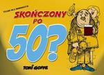 Skończony po 50 ? w sklepie internetowym Booknet.net.pl