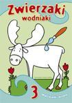 Zwierzaki wodniaki 3 w sklepie internetowym Booknet.net.pl