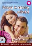 Droga w stronę miłości w sklepie internetowym Booknet.net.pl