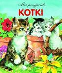 Kotki. Moi przyjaciele w sklepie internetowym Booknet.net.pl