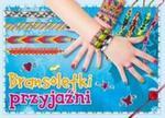 Bransoletki przyjaźni w sklepie internetowym Booknet.net.pl