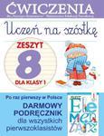 Uczeń na szóstkę. Zeszyt 8 dla klasy 1. Ćwiczenia do `Naszego Elementarza` (MEN) w sklepie internetowym Booknet.net.pl