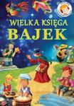 Wielka księga bajek + CD MP3 w sklepie internetowym Booknet.net.pl