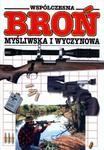Współczesna broń myśliwska i wyczynowa. Ilustrowana encyklopedia w sklepie internetowym Booknet.net.pl