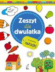 Zeszyt mądrego malucha Zeszyt dla dwulatka w sklepie internetowym Booknet.net.pl