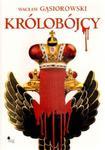 Królobójcy w sklepie internetowym Booknet.net.pl