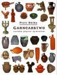 Garncarstwo - sztuka pięciu żywiołów w sklepie internetowym Booknet.net.pl