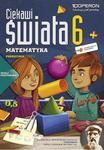 Ciekawi świata. Klasa 6, szkoła podstawowa, część 2. Matematyka. Podręcznik w sklepie internetowym Booknet.net.pl