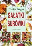 Wielka księga sałatki surówki w sklepie internetowym Booknet.net.pl