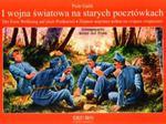 I wojna światowa na starych pocztówkach Der Erste Weltkrieg auf alten Postkarten ... w sklepie internetowym Booknet.net.pl
