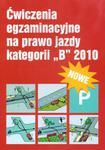Egzamin na prawo jazdy kategoria B 2010 w sklepie internetowym Booknet.net.pl