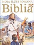 Moja ilustrowana Biblia w sklepie internetowym Booknet.net.pl