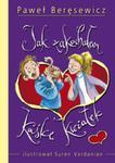 Jak zakochałem Kaśkę Kwiatek (fioletowa okładka) w sklepie internetowym Booknet.net.pl