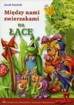Między nami zwierzakami na łące w sklepie internetowym Booknet.net.pl