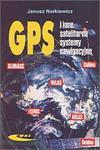 GPS I INNE SATELITARNE SYSTEMYNAWIG. w sklepie internetowym Booknet.net.pl