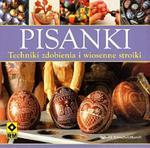 Pisanki. Techniki zdobienia i wiosenne stroiki w sklepie internetowym Booknet.net.pl