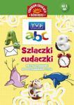 Szlaczki-cudaczki Przygotowanie do poznawania liter w sklepie internetowym Booknet.net.pl
