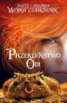 Wojna czarownic 3 Przekleństwo Odi w sklepie internetowym Booknet.net.pl