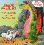 Smok wawelski. The Dragon of the Wawel hill. Wersja polsko-angielska w sklepie internetowym Booknet.net.pl