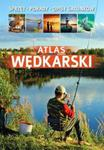Atlas wędkarski. Sprzęt, porady, opisy gatunków w sklepie internetowym Booknet.net.pl
