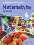 Matematyka z plusem. Klasa 4, szkoła podstawowa, zeszyt ćwiczeń podstawowych w sklepie internetowym Booknet.net.pl