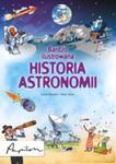 Bardzo ilustrowana historia astronomii w sklepie internetowym Booknet.net.pl