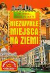 Czy wiesz Gdzie to jest? Niezwykłe miejsca na Ziemi w sklepie internetowym Booknet.net.pl