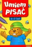 Umiem pisać 5-7 lat w sklepie internetowym Booknet.net.pl