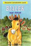 Białek - kucyk z Gotlandii. Zaczynam samodzielnie czytać w sklepie internetowym Booknet.net.pl