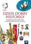 Dzień dobry historio klasa 6. Podręcznik z płytą CD w sklepie internetowym Booknet.net.pl