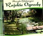 Muzyka relaksacyjna Rajskie ogrody CD w sklepie internetowym Booknet.net.pl