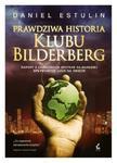 PRAWDZIWA HISTORIA KLUBU BILDERBERG BR SONIA DRAGA 9788379992379 w sklepie internetowym Booknet.net.pl