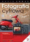 Fotografia cyfrowa według Davida Pogue`a w sklepie internetowym Booknet.net.pl