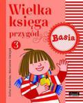 Wielka księga przygód 3. Basia w sklepie internetowym Booknet.net.pl