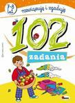102 zadania. Rozwiązuję i zgaduję (7-8 lat) w sklepie internetowym Booknet.net.pl