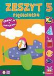 Zeszyt pięciolatka. Edukacja z naklejkami w sklepie internetowym Booknet.net.pl