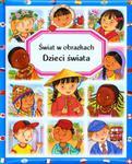 Dzieci świata. Świat w obrazkach. w sklepie internetowym Booknet.net.pl