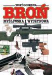 Współczesna broń myśliwska i wyczynowa w sklepie internetowym Booknet.net.pl