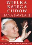 Wielka księga cudów Jana Pawła II w sklepie internetowym Booknet.net.pl
