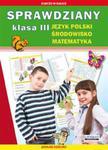 Sprawdziany. Klasa III - język polski, matematyka, środowisko w sklepie internetowym Booknet.net.pl