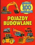 Pojazdy budowlane Książeczki z naklejkami w sklepie internetowym Booknet.net.pl