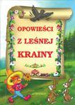 Opowieści z leśniej krainy w sklepie internetowym Booknet.net.pl