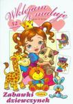Wklejam i maluję Zabawki dziewczynek w sklepie internetowym Booknet.net.pl