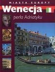 Wenecja perła Adriatyku Miasta Europy w sklepie internetowym Booknet.net.pl