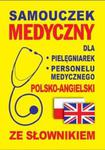 Samouczek medyczny dla pielęgniarek i personelu medycznego polsko-angielski ze słownikiem w sklepie internetowym Booknet.net.pl