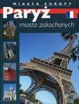 Paryż miasto zakochanych Miasta Europy w sklepie internetowym Booknet.net.pl