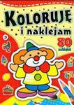 Koloruję i naklejam, część 2 + 80 naklejek w sklepie internetowym Booknet.net.pl