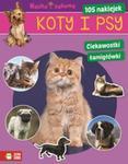 Koty i psy Nauka i zabawa w sklepie internetowym Booknet.net.pl